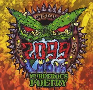American Poets 2099 - Murderous Poetry