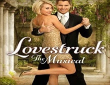 مشاهدة فيلم Lovestruck: The Musical