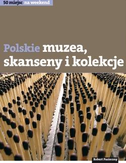 książka o polskich nietypowych muzeach