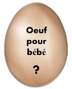 oeuf-pour-bebe