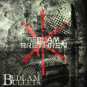 Bedlam Brethren - Bedlam Bullets
