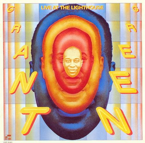 "Grant Green's ""Live as the Lighthouse"""
