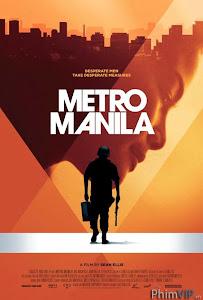 Nguy Hiểm Cận Kề - Metro Manila poster