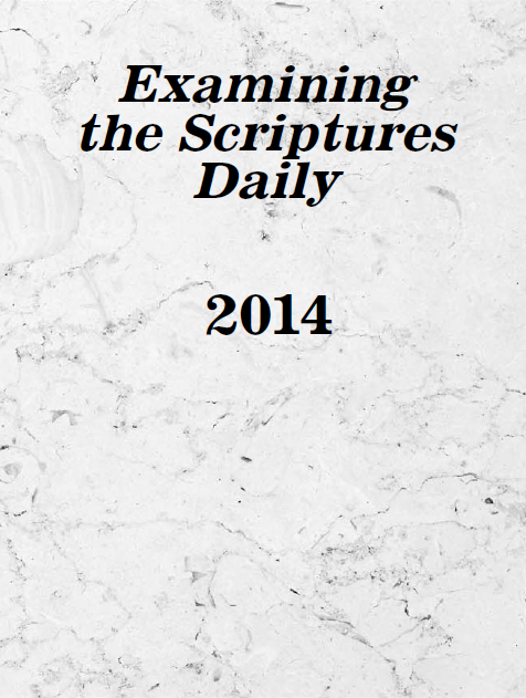 Examining the Scriptures Daily — 2014