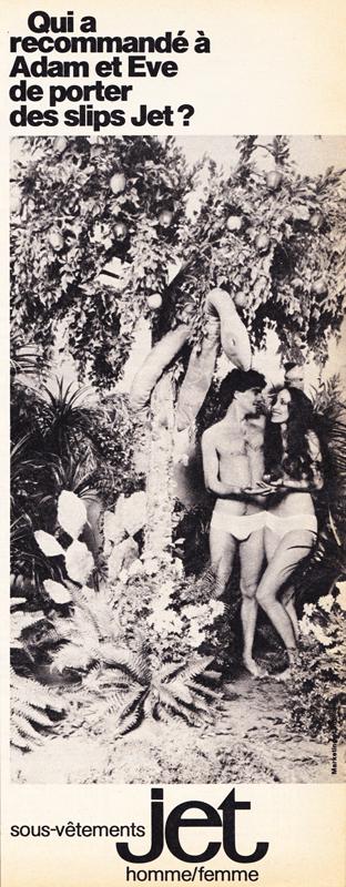Publicité vintage : Qui a recommandé à Adam et Eve de porter des slips Jet? - Pour vous Madame, pour vous Monsieur, des publicités, illustrations et rédactionnels choisis avec amour dans des publications des années 50, 60 et 70. Popcards Factory vous offre des divertissements de qualité. Vous pouvez également nous retrouver sur www.popcards.fr et www.filmfix.fr