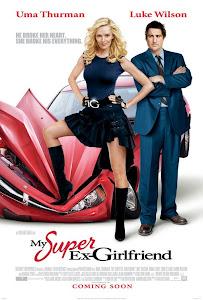 Bạn Gái Tôi Là Siêu Nhân - My Super Ex-girlfriend poster