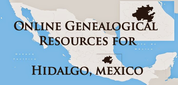 Online Genealogical Resources for Hidalgo Mexico