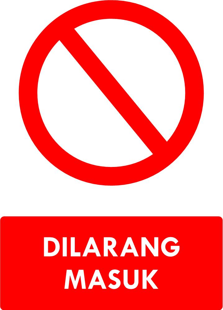 Rambu Dilarang Masuk
