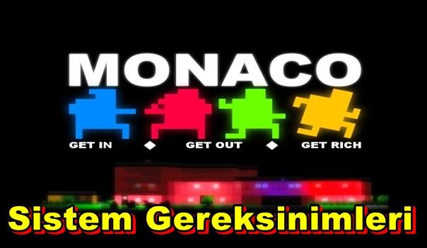 Monaco PC Sistem Gereksinimleri