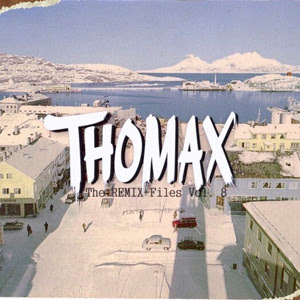 Thomax - The Remix Files 8