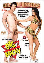 sexo Brasileirinhas   Big Macky Esse é Grande DVD R online