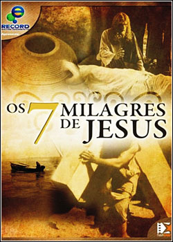 download Os 7 Milagres de Jesus Documentário