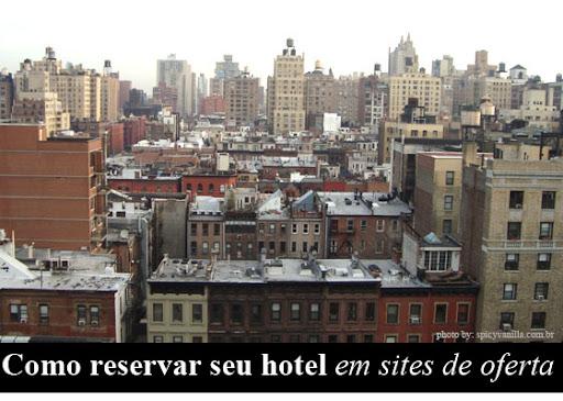 hoteis2 - Como reservar hotéis em sites de desconto
