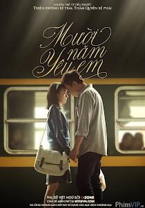 10 Năm Yêu Em - Ten Years Of Love poster
