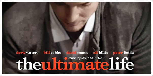 The Ultimate Life (Soundtrack) by Mark McKenzie - Review
