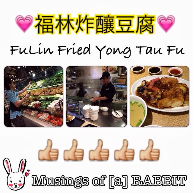 Fu Lin Yong Tau Fu Review