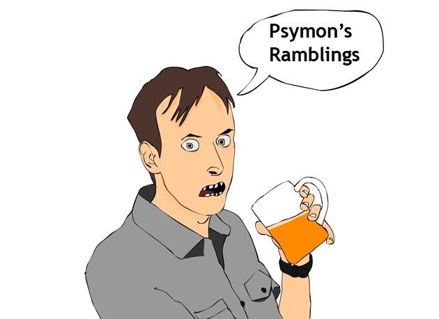 Psymon's Ramblings