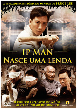 Download IP Man Nasce Uma Lenda AVI Dual Áudio RMVB Dublado