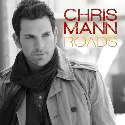 Chris Mann - Roads Lyrics