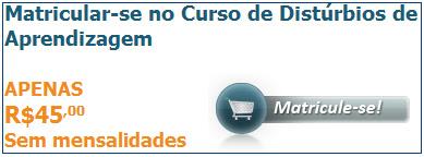 http://www.cursos24horas.com.br/parceiro.asp?cod=promocao6334&url=cursos/disturbios-de-aprendizagem