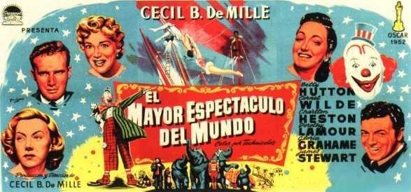 El mayor espect culo del mundo 1952 castellano for Videos de chismes del espectaculo