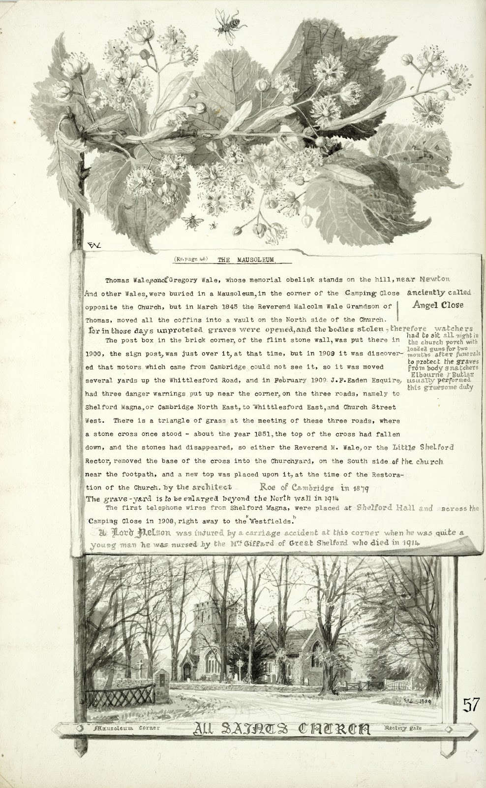 A Record of Shelford Parva by Fanny Wale P57 (NB There are two P57 - this is the second) fo. 58v, [back of] page 57: At the top of the page is a large watercolour of leaves and flowers. Below there is a description of the Mausoleum, the dangerous road junction and stone cross and below is a watercolour of All Saints Church, and 'Mausoleum Corner', 1909.  [fo.48]