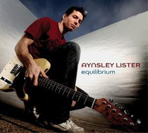 CD Recensie: Aynsley Lister - Equilibrium
