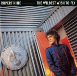 Rupert Hine - The Wildest Wish to Fly