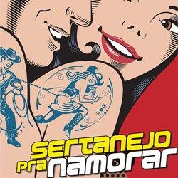 Download - Sertanejo pra Namorar (2012)