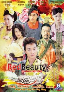 Tang Dynasty Romantic Hero - Kiếm ngạo giai nhân