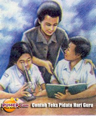Contoh Teks Pidato Hari Guru Nasional - pusber.com