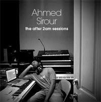 Ahmed Sirour - The After 2AM Sessions