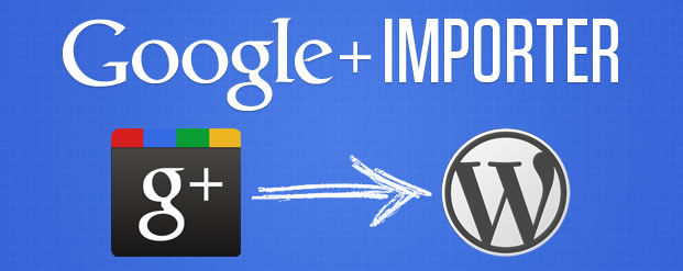 Importa entradas de Google+ a WordPress