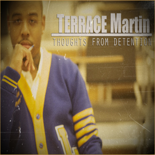 Terrace_Martin_Thoughts_From_Detention-front-large%25255B1%25255D.jpg