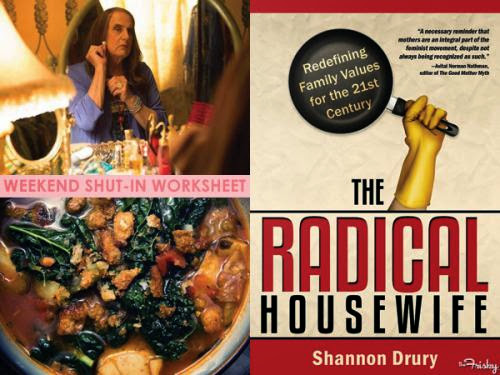 Weekend Shut In Worksheet Read The Radical Housewife Watch Transparent And Cook Soup
