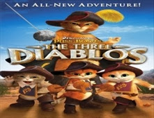 فيلم Puss in Boots: The Three Diablos مدبلج