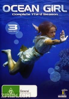 Cô Gái Đại Dương 3 - Ocean Girl Season 3 (1996) Poster