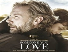 فيلم Someone You Love