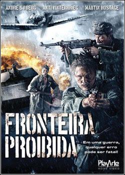 Filme Poster Fronteira Proibida DVDRip XviD Dual Audio & RMVB Dublado