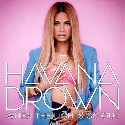 Havana Brown - Youll Be Mine Lyrics