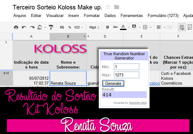 Resultado do 3º Sorteio Koloss Make up