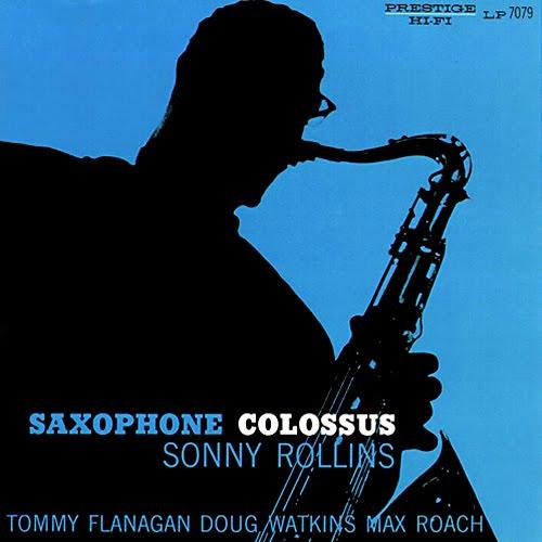 Prendas no sapatinho. Quem as tem? Sonny+Rollins+Saxophone+Colossus