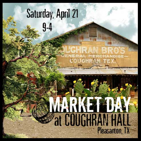 Market Day on Saturday, April 21, 9-4 at Coughran Hall in Pleasanton