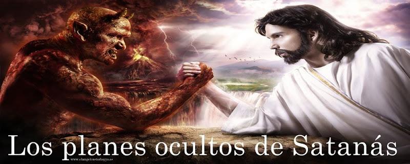 LOS PLANES OCULTOS DE SATANAS Los-planes-ocultos-de-satanas