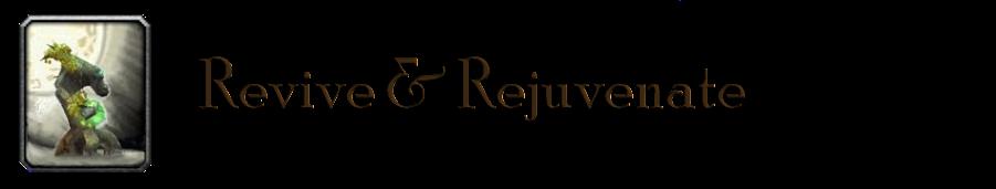 Revive & Rejuvenate