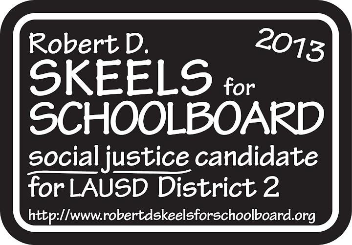 Robert D. Skeels, a Social Justice Schoolboard Candidate