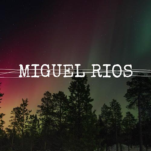 miguel rios_1