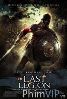 Đạo Binh Cuối Cùng - The Last Legion poster