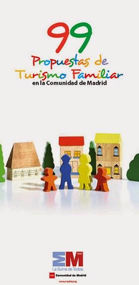 99 Propuestas de Turismo Familiar en la Comunidad de Madrid