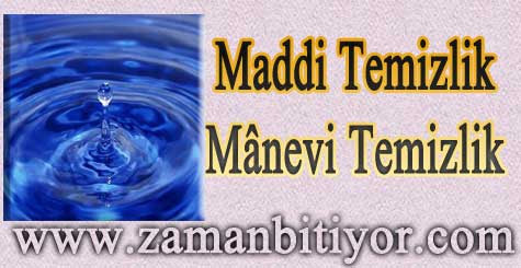 İslamda Maddi ve Manevi Temizlik